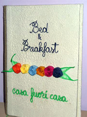 Bed and Breakfast casa fuori casa